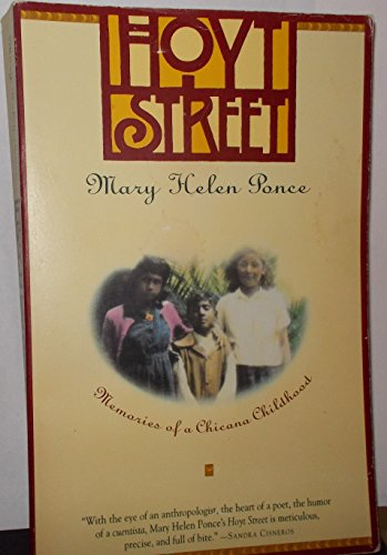 Hoyt Street : Memories of a Chicana: Mary H. Ponce