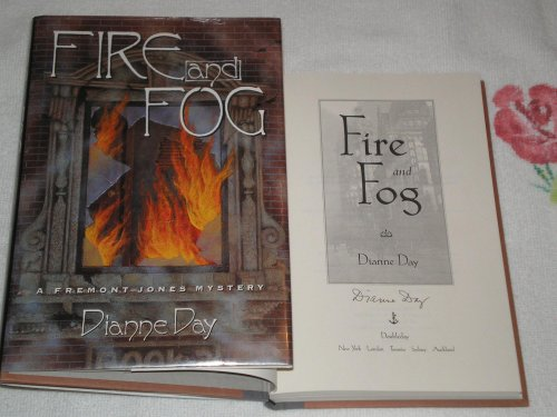 Fire and Fog (Fremont Jones Mysteries) (0385475500) by Day, Dianne