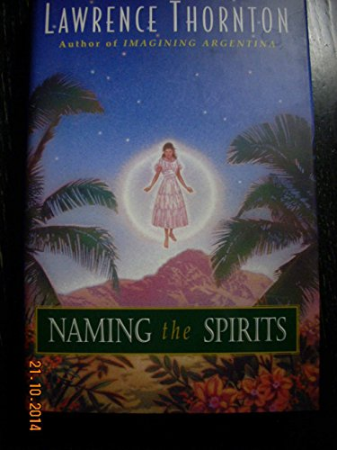 Naming the Spirits (SIGNED): Thornton, Lawrence
