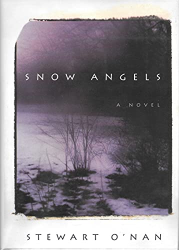Snow Angels: O'Nan, Stewart