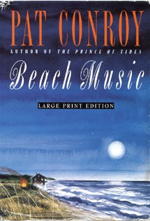 9780385475785: BEACH MUSIC (LARGE PRINT) (Bantam/Doubleday/Delacorte Press Large Print Collection)