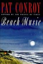 BEACH MUSIC (LIMITED EDITION, SIGNED BY AUTHOR): Conroy, Pat