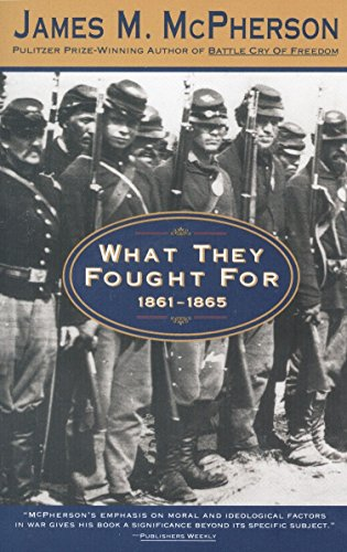 9780385476348: What They Fought For 1861-1865 (Walter Lynwood Fleming Lectures in Southern History, Louisia)