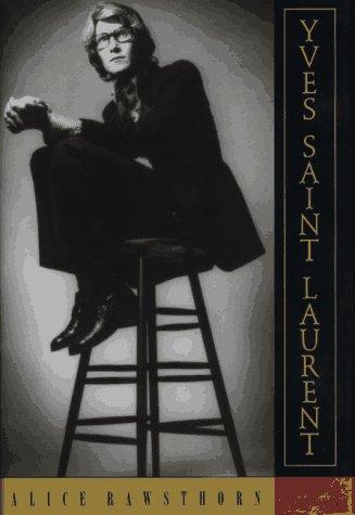 9780385476454: Yves Saint Laurent: a Biography