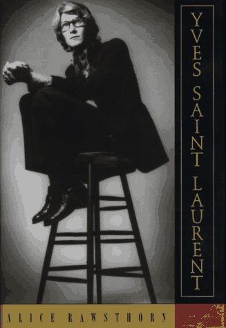 9780385476454: Yves Saint Laurent: A Biography