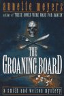 The Groaning Board ***SIGNED***: Annette Meyers