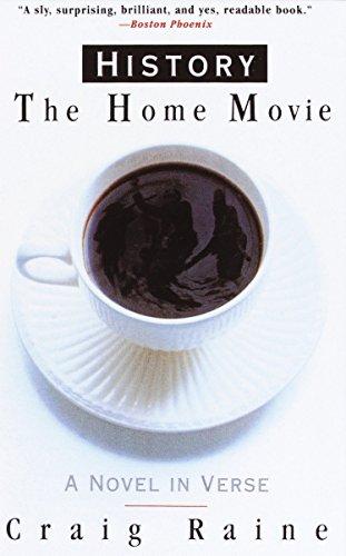 HISTORY. The Home Movie: Raine, Craig