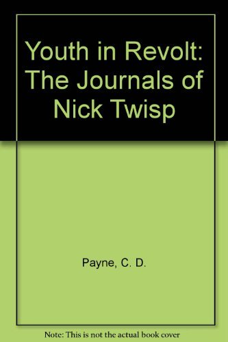 9780385476935: Youth in Revolt: The Journals of Nick Twisp