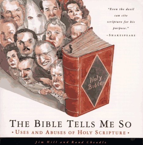 9780385476959: The Bible Tells Me So: Uses and Abuses of Holy Scripture
