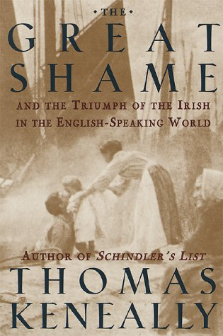 9780385476973: The Great Shame: And The Triumph Of The Irish In The English -Speaking World