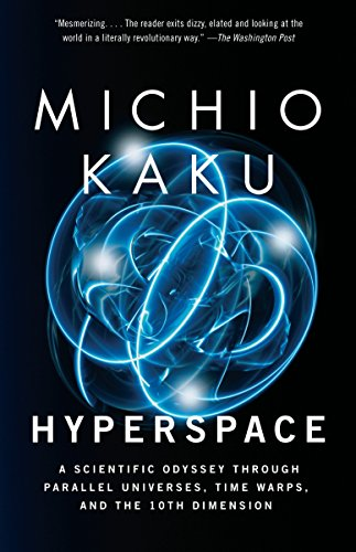 9780385477055: Hyperspace: A Scientific Odyssey Through Parallel Universes, Time Warps and the Tenth Dimension