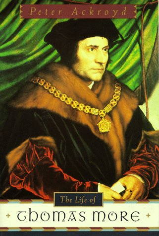 9780385477093: The Life of Thomas More
