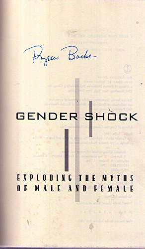 9780385477178: Gender Shock: Exploding the Myths of Male and Female