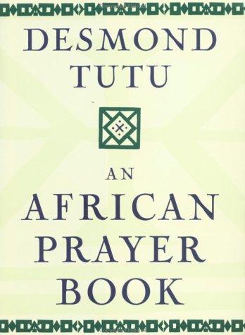 An African Prayer Book: Desmond Tutu