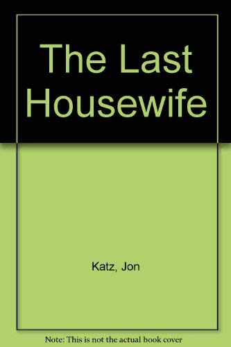 9780385477437: The Last Housewife