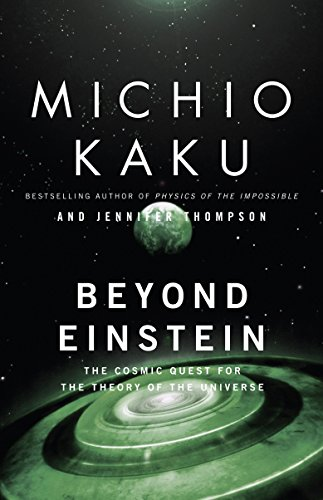 9780385477819: Beyond Einstein: The Cosmic Quest for the Theory of the Universe