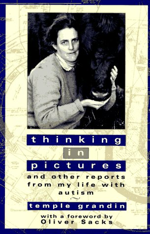 9780385477925: Thinking in Pictures and Other Reports from My Life with Autism