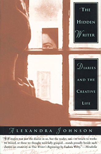 9780385478304: The Hidden Writer: Diaries and the Creative Life