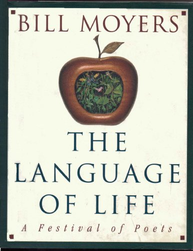 9780385479172: The Language of Life: A Festival of Poets