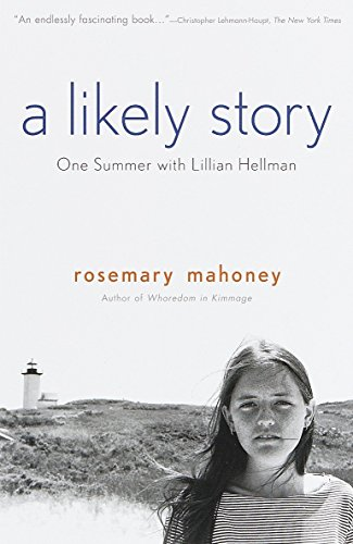 9780385479318: A Likely Story: One Summer with Lillian Hellman