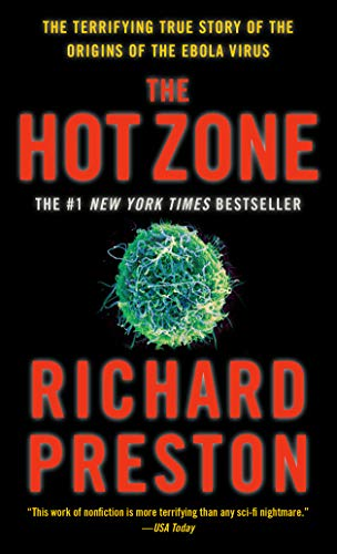 9780385479561: The Hot Zone: The Terrifying True Story of the Origins of the Ebola Virus
