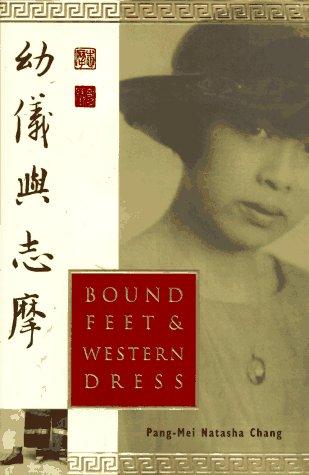 9780385479639: Bound Feet and Western Dress