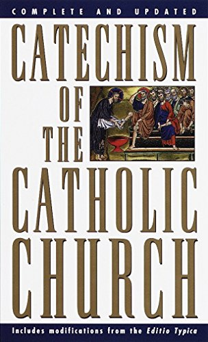 9780385479677: Catechism of the Catholic Church: Complete and Updated