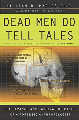 9780385479684: Dead Men Do Tell Tales: The Strange and Fascinating Cases of a Forensic Anthropologist