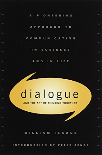 9780385479998: Dialogue: The Art Of Thinking Together