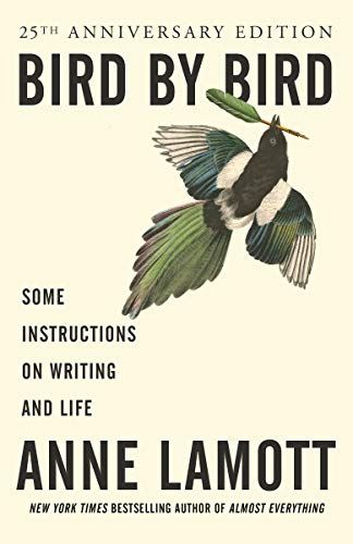 9780385480017: Bird by Bird: Some Instructions on Writing and Life