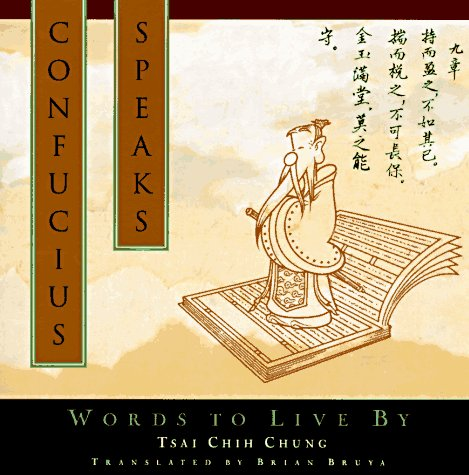 9780385480345: Confucius Speaks: Words to Live by