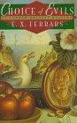 Choice of Evils (Classics of Ancient China): Ferrars, E.X.