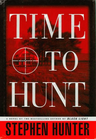 Time to Hunt **Signed**: Hunter, Stephen
