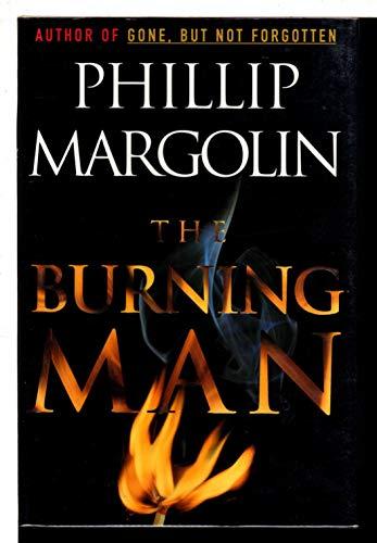 The Burning Man: Phillip Margolin
