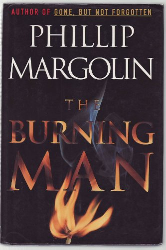 The Burning Man: Margolin, Phillip