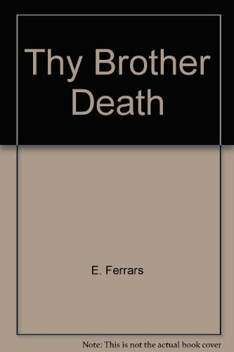 9780385480925: Thy Brother Death