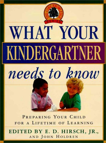 9780385481175: What Your Kindergartner Needs to Know (Core Knowledge Series)