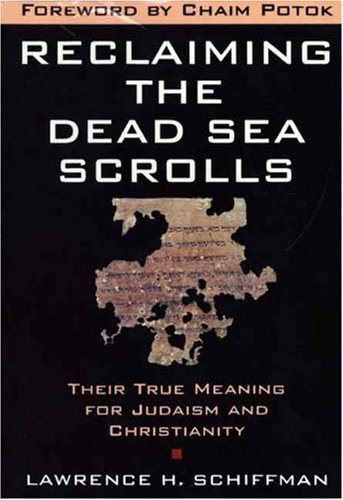 9780385481212: Reclaiming the Dead Sea Scrolls (Anchor Bible Reference Library)
