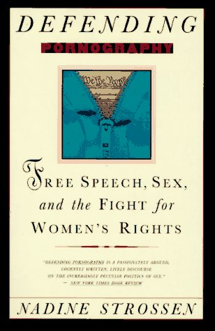9780385481731: Defending Pornography: Free Speech, Sex, and the Fight for Women's Rights