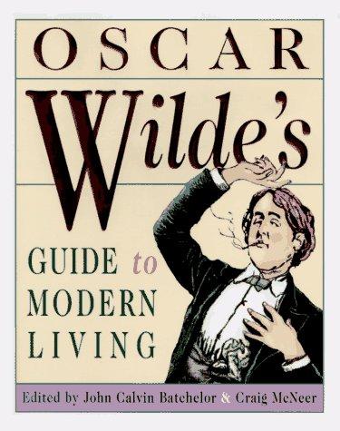 9780385481793: Oscar Wilde's Guide to Modern Living
