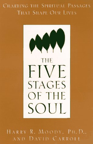 9780385482257: The Five Stages of the Soul: Charting the Spiritual Passages
