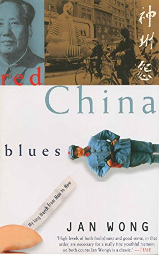 9780385482325: Red China Blues: My Long March From Mao to Now