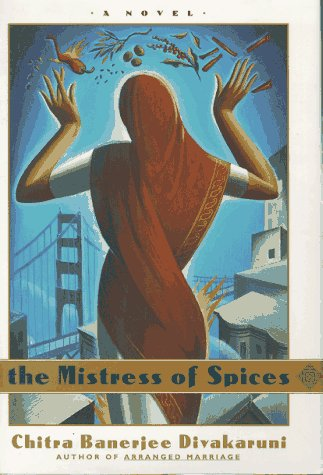 The Mistress of Spices (SIGNED)