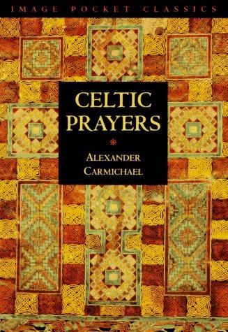 9780385482417: Celtic Prayers