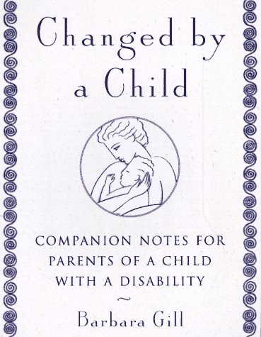 Changed by a Child: Gill, Barbara