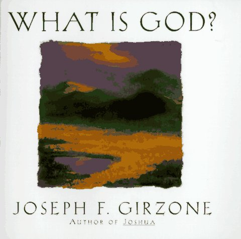 What Is God? (0385482612) by Joseph F. Girzone