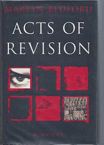 Acts of Revision (SIGNED Plus SIGNED LETTER): Bedford, Martyn