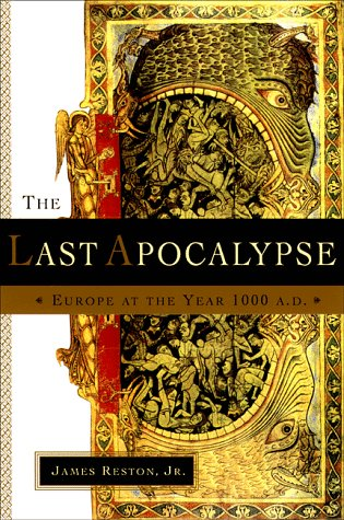 The Last Apocalypse : Europe at the Year 1000 A.D.