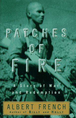 9780385483636: Patches of Fire: A Story of War and Redemption