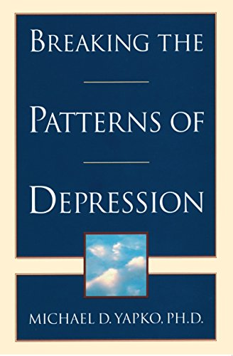 9780385483704: Breaking the Patterns of Depression